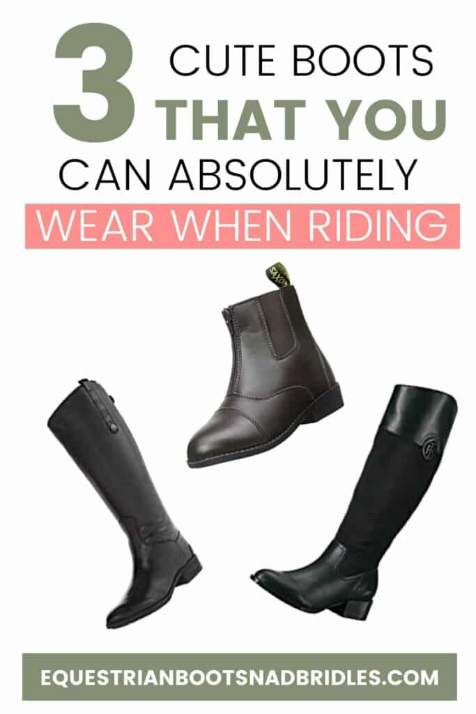 Best Women's Horse Riding Boots - 3 cute boots you can wear horse riding