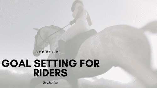 Goal Setting for Riders