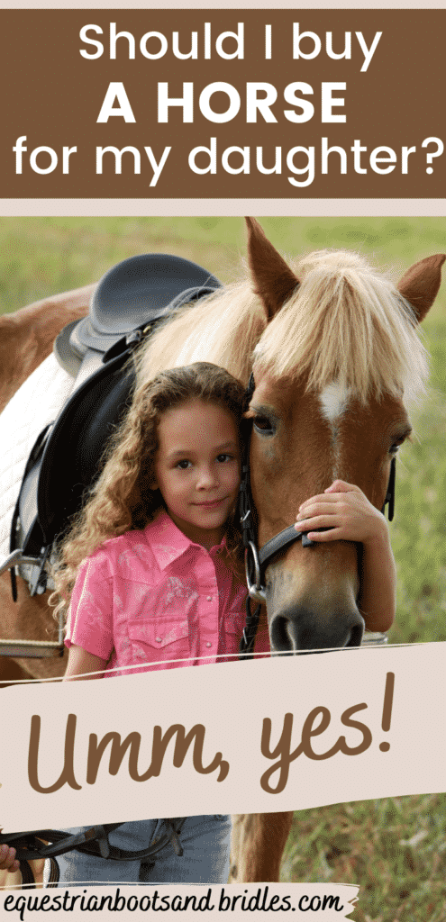 Should I Buy my Daughter a Horse, Umm YES!