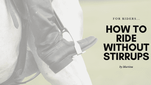 How to Ride Without Stirrups 11