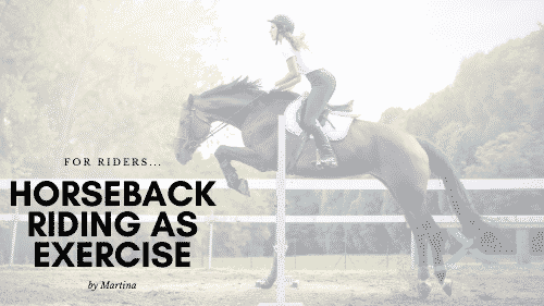 Horseback Riding As Exercise