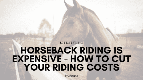 Horseback Riding Is Expensive