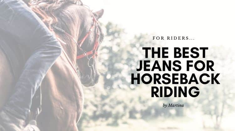 The best jeans for horseback riding