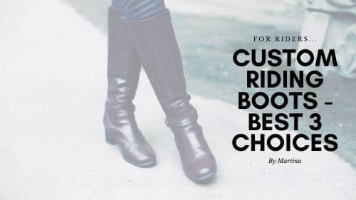 Custom Riding Boots - Best 3 Choices 10